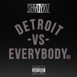"[New Music Alert] Eminem Featuring Royce Da 5'9 X Big Sean X Danny Brown X Dej Loaf X Trick Trick ""Detroit Vs Everbody"""