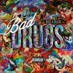 (New Music Alert) Bizz-E Blaze – Bad Drugs (BizzArre) – Produced By La'Biff