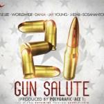 Kyle Lee x Worldwide x Danja x Jay Young x J-Star x Sosanantone – 21 Gun Salute (prod. by Polygrafic)