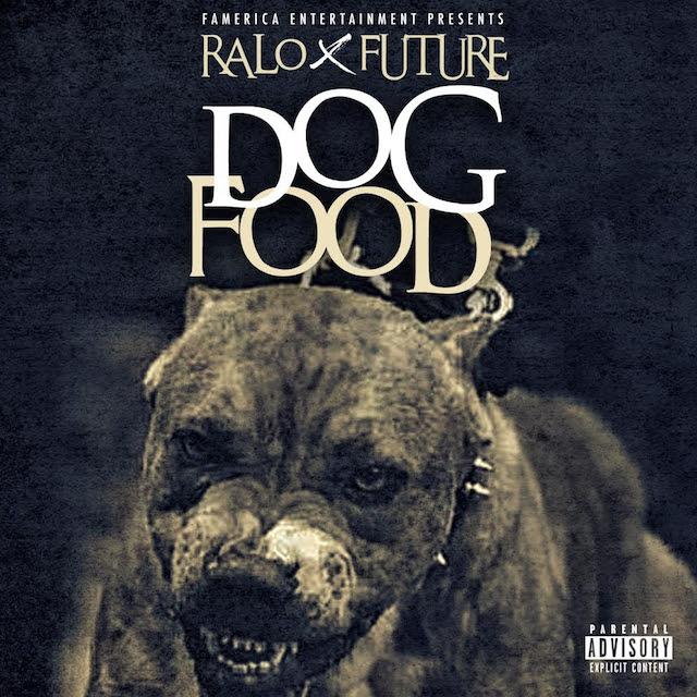 Ralo Ft Future Dog Food
