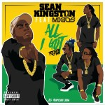 "Sean Kingston Drops Remix for ""All I Got"" With Migos"
