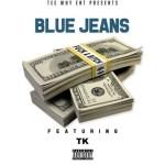 "New Music Alert: Blue Jeans ft. TK – ""Fuck A B*tch"""