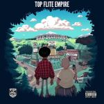 New Music Alert: Top Flite Empire – 'Bad Decisions' –  Hosted by Adrian Swish
