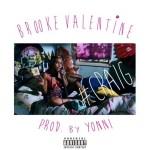 "New Music Alert: Brooke Valentine – ""Craig"" (Prod by Yonni)"
