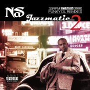 Funky DL: Jazzmatic 2 [Nas Remixes]