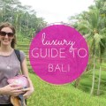 luxury guide to Bali