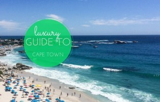 Luxury Guide to Cape Town