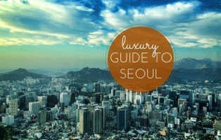 luxury guide to seoul