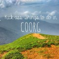 11 things to do in coorg