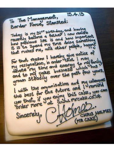 Best resignation letter ever?! - resignation letter cake