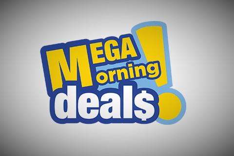 Mega Morning Deals 6/27/16