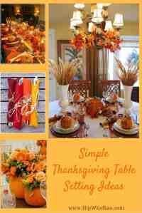 Simple Thanksgiving Table Setting Ideas - Hip Who Rae