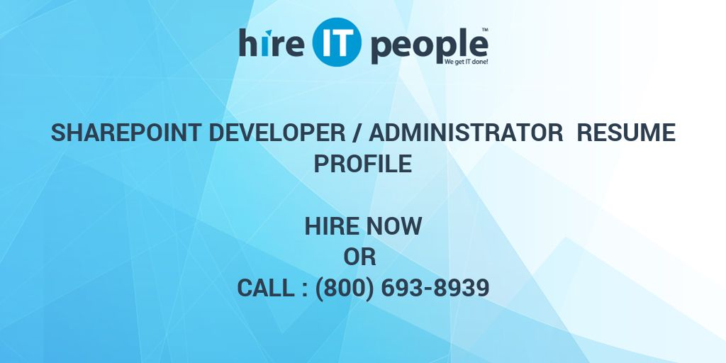 Asp Net Resume For Experienced Sharepoint Developer /administrator Resume Profile - Hire