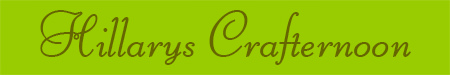 'Hillarys Crafternoon' blog post banner