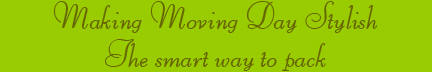 'Making Moving Day Stylis' blog post banner