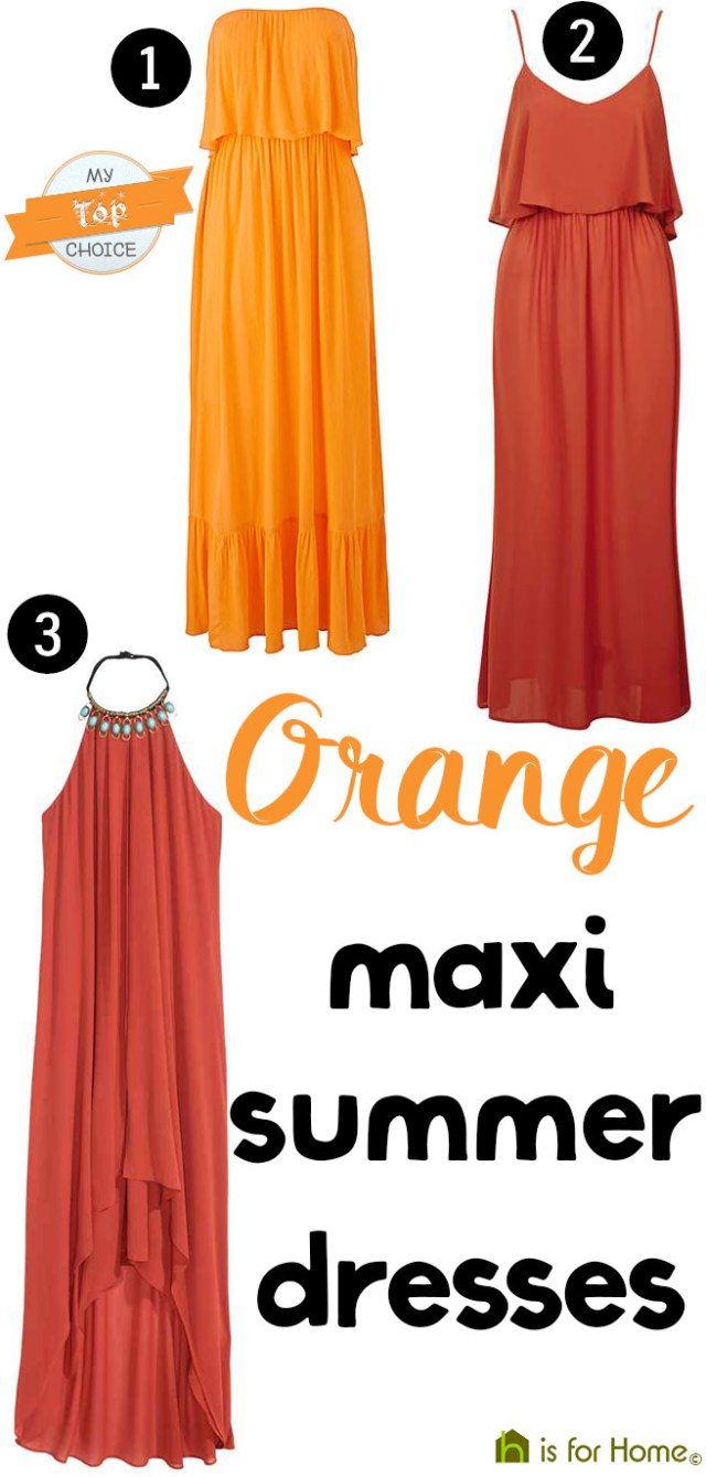 Trio of orange maxi summer dresses | H is for Home