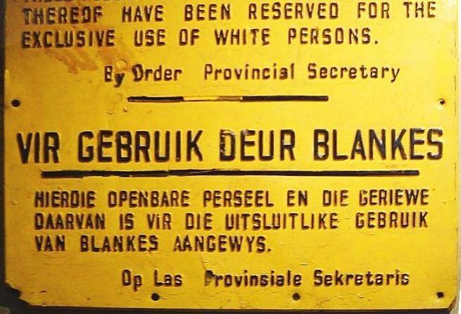 Bord uit de tijd van de Apartheid