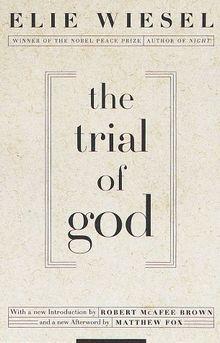 The trial of God - Elie Wiesel