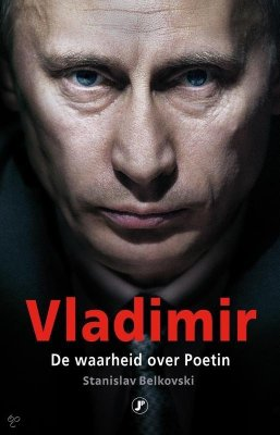 Vladimir, de waarheid over Poetin - Stanislav Belkovski