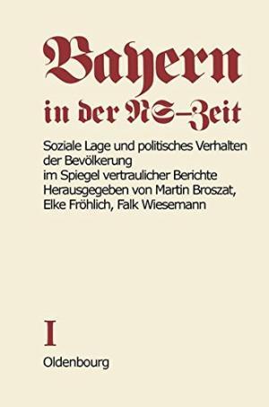 Omslag Martin Broszat, Bayern in der NS-Zeit Teil 1 (1977).
