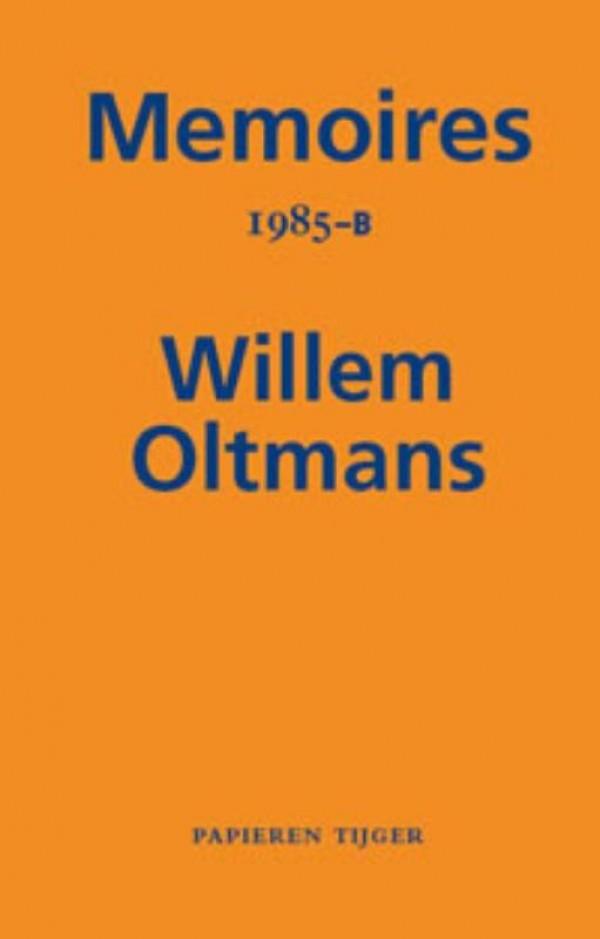 Memoires Willem Oltmans Memoires 1985-B