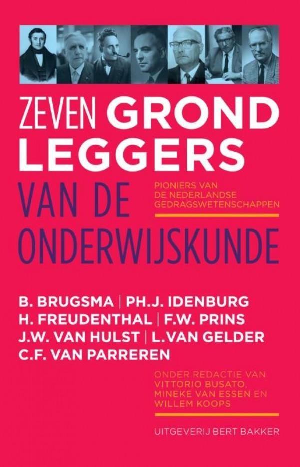 Zeven grondleggers van de onderwijskunde