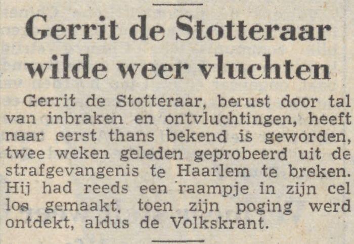 Krantenbericht over ontsnappingspoging De Stotteraar in Haarlem, 1955. Bron: Friese Koerier: onafhankelijk dagblad voor Friesland en aangrenzende gebieden (9 februari 1955). Bron: Delpher.