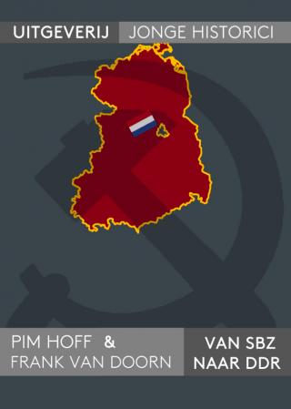 De scriptie waar dit artikel op gebaseerd is: 'Van SBZ naar DDR'