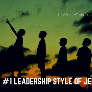 #1leadership style of jesus