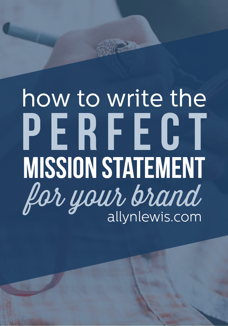 How to Write the Perfect Mission Statement