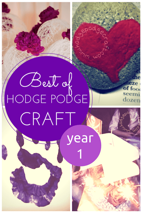 best of Hodge Podge Craft year 1