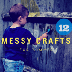 Summer crafts for kids part 1 : messy crafts & activities