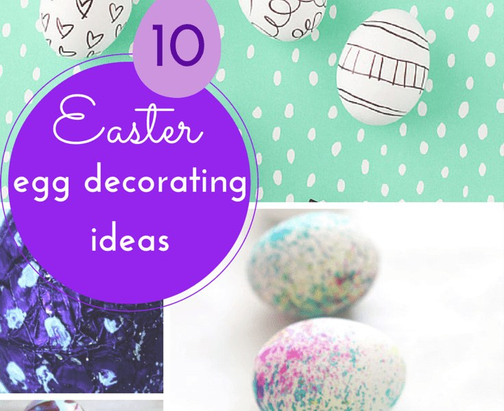 10 gorgeous Easter egg decorating ideas