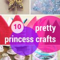 10 pretty princess crafts & activities
