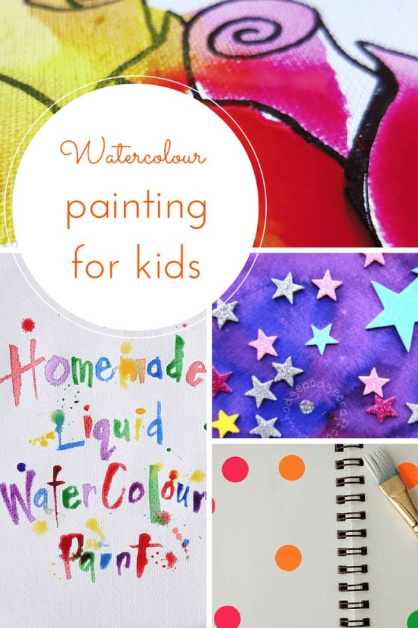 watercolor painting for kids - 6 ideas