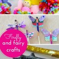 Firefly & fairy crafts