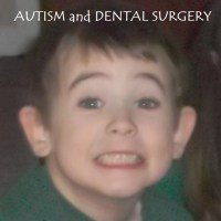 Autism and Dental Surgery