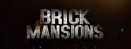 Brick Mansions banner