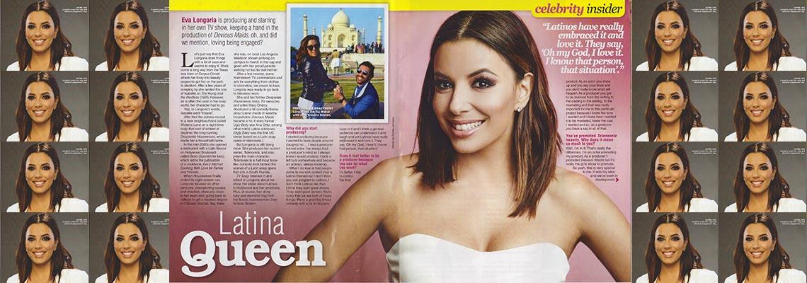 Latina Queen -Interview with Telenovela Star & Producer Eva Longoria