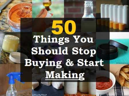50-Things-You-Should-Stop-Buying-Start-Making