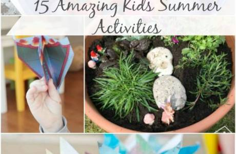 15 Summer Activities Your Kids Will LOVE