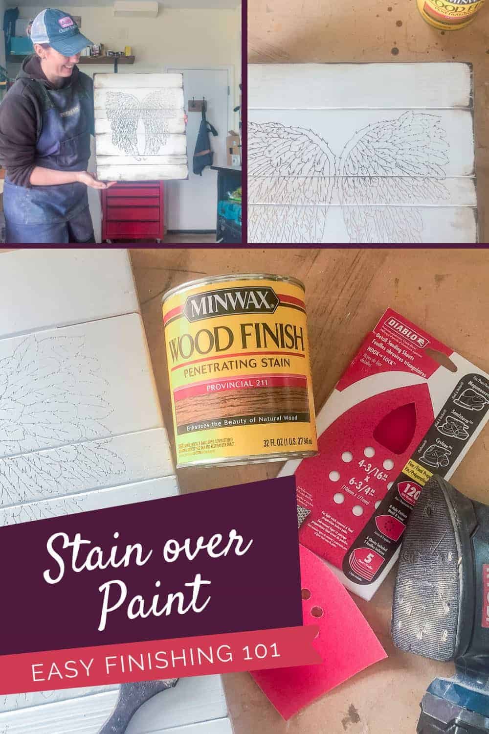 How To Use Stain Over Paint Tips You Need To Know