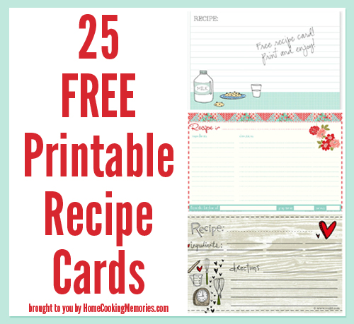 25 Free Printable Recipe Cards - Home Cooking Memories - recipe card