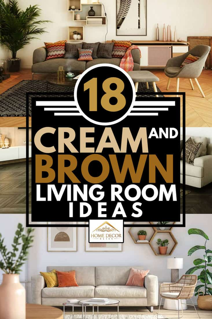 18 Cream And Brown Living Room Ideas Home Decor Bliss