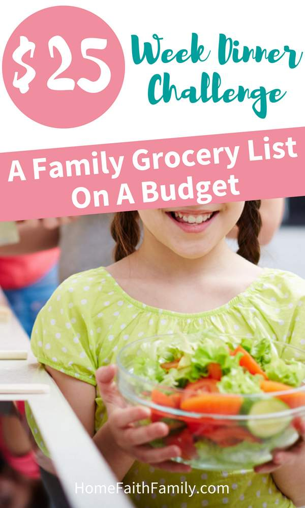 $25 Week Dinner Challenge - Family Grocery List On A Budget