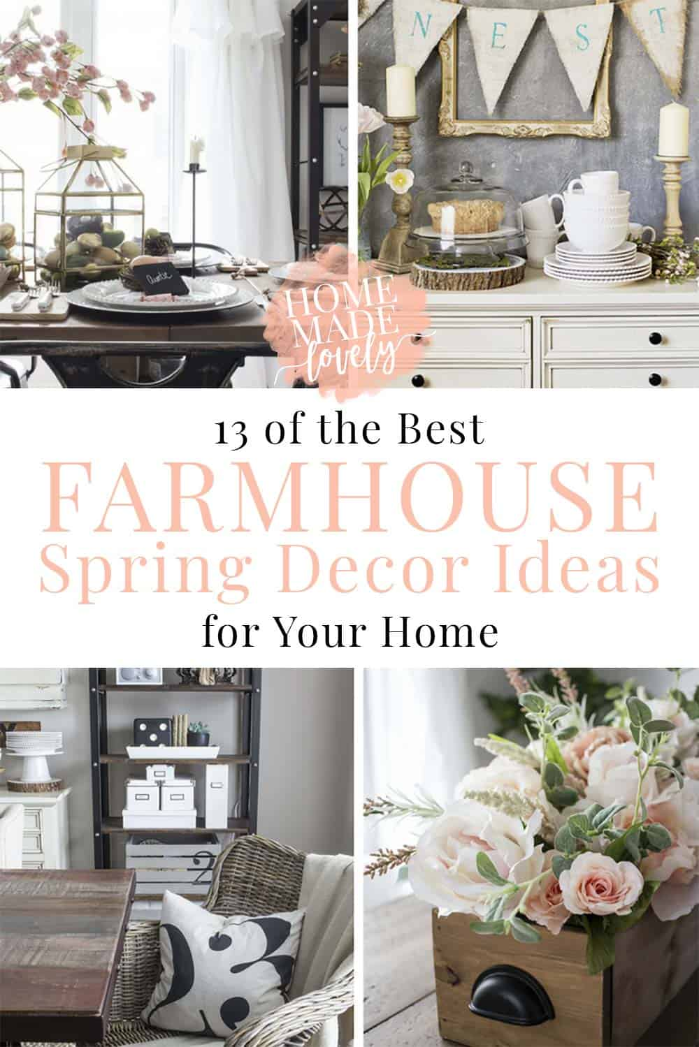 13 Of The Best Farmhouse Spring Decor Ideas For Your Home