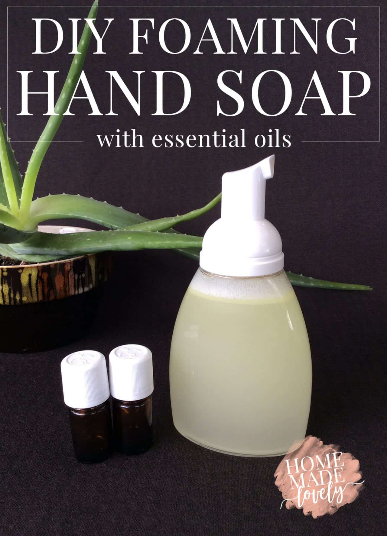 Diy Soap Essential Oils Diy Foaming Hand Soap How To Make Foaming Hand Soap With
