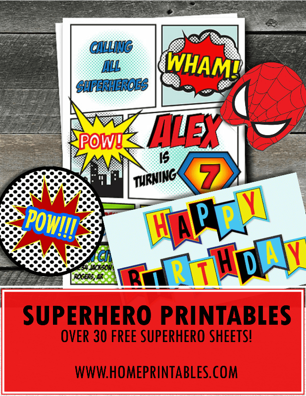30+ Amazing Free Superhero Party Printables!