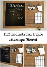 DIY Industrial style message board
