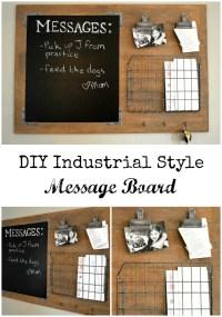 DIY Industrial style message board
